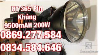 Đèn Pin Siêu Sáng HT365 200W Pin Khủng 9500mAH. lh 0869.277.584 shop hải đăng