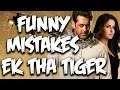 Everything Wrong With Ek Tha Tiger | Bollywood Mistakes | Episode #27 video