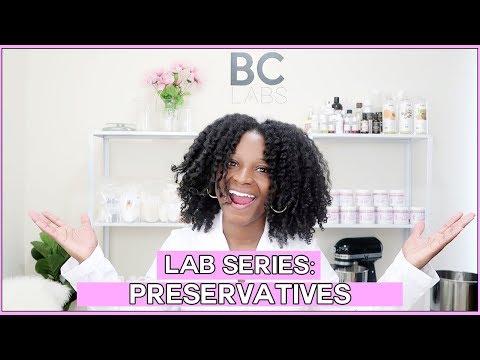 Lab Series: Preservatives | Prolific Gabrielle
