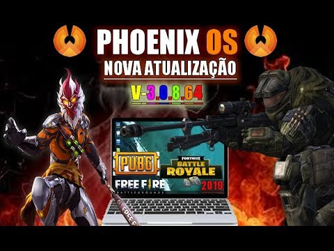 instalação Da Nova Atualização do PhoenixOs V3.08.64  PC Fraco e Notebook  Passo A Passo 2019 !