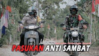PASUKAN ANTI SAMBAT [OFFICIAL MUSIK VIDEO]