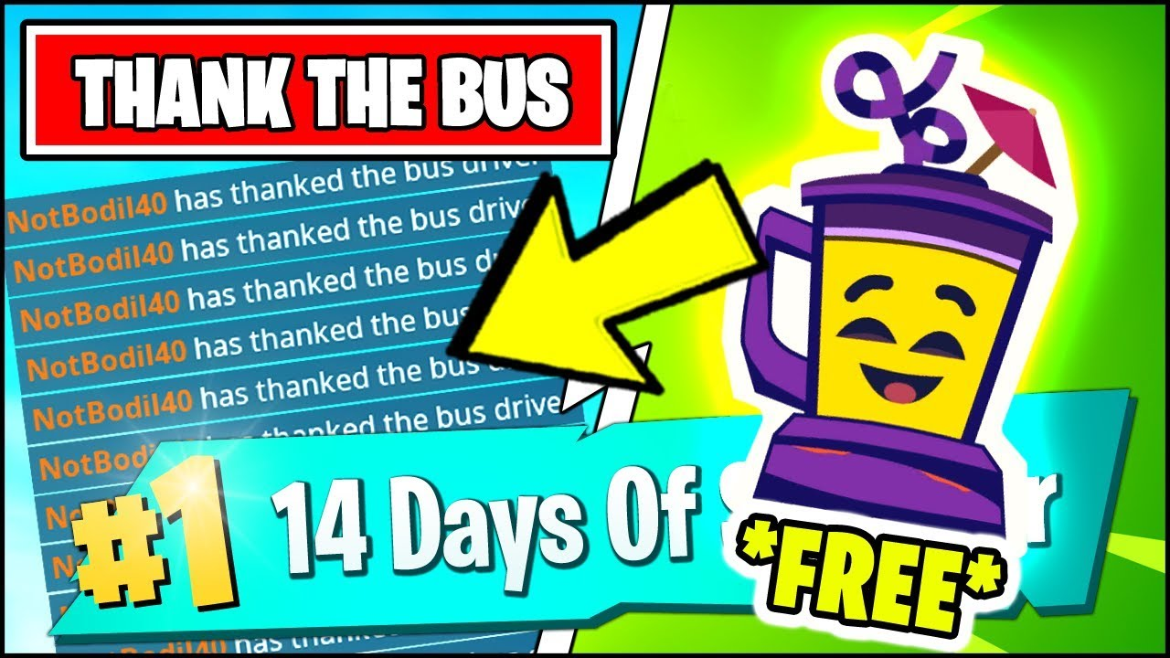 Thank The Bus Driver And Finish Top 20 Free Right Now Fortnite 14