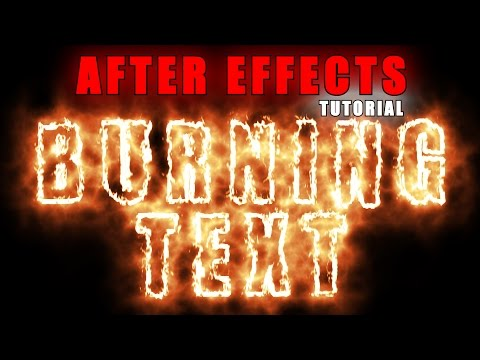 After Effects Tutorial Burning Titles For Motion Graphics