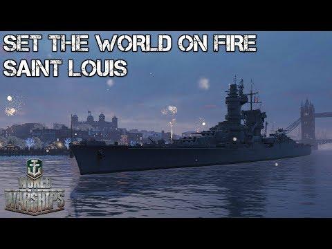 World of Warships - Set the world on fire - Saint Louis