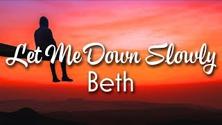 Alec Benjamin - Let Me Down Slowly (Lyrics) - Beth Acoustic Cover