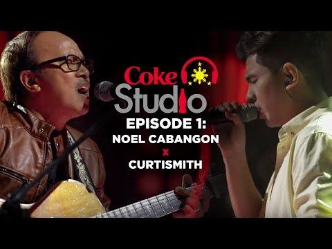 Coke Studio PH Episode 1: Noel Cabangon X Curtismith
