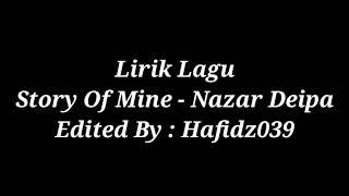 Download Mp3 Lirik Lagu Story Of Mine - Nazar Deipa