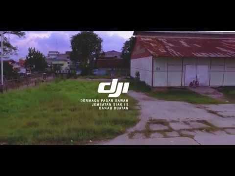 DJI PHANTOM 3 STANDAR Review PEKANBARU - RIAU TOURISM