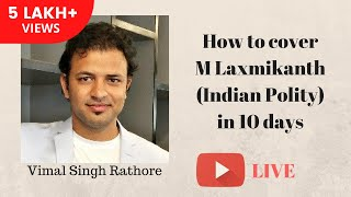 How to cover M Laxmikanth (Indian Polity) in 10 days - हिंदी  - Vimal Singh Rathore