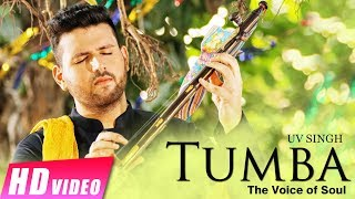 Tumba (Full Song) UV Singh - New Punjabi Songs 2017 - Latest Punjabi Songs 2017 - Shemaroo Punjabi