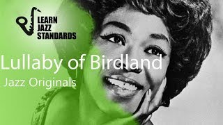 Lullaby Of Birdland (Play-Along)