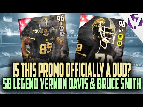 Madden 16 SUPER BOWL LEGEND VERNON DAVIS AND BRUCE SMITH  - IS THIS PROMO OFFICIALLY A DUD???