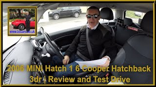 2006 MINI Hatch 1 6 Cooper Hatchback 3dr | Review and Test Drive