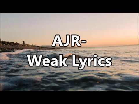 AJR - Weak Lyrics