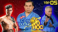 CON ĐƯỜNG VÕ HỌC | CDVH #5 FULL | Nguyễn Trần Duy Nhất lo lắng khi nhập môn võ Vovinam | 310318