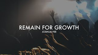 Remain For Growth | Joshua Yee | YM Online Service | 2nd May 2021