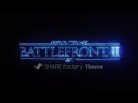 Star Wars Battlefront II SHAREfactory™ Theme
