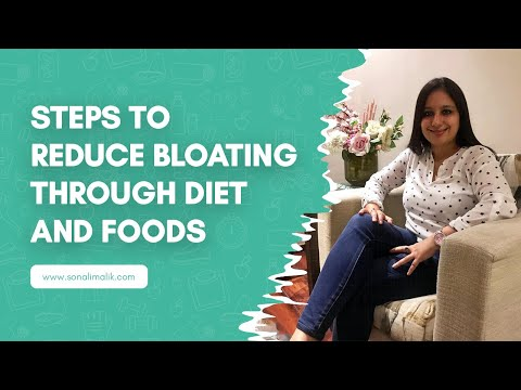 Steps to Reduce Bloating through Diet and Foods