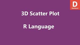 R-Programmierung Erstellen Scatter Plot 3D