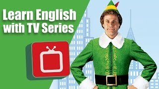 Learn English with a Christmas Movie: Elf