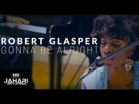 Gonna Be Alright - Robert Glasper (COVER) - Jahari Stampley ft. Stefan Haerle & Morgan Rucker