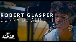 Gonna Be Alright - Robert Glasper (VOCAL COVER) - Jahari Stampley ft. Stefan Haerle & Morgan Rucker
