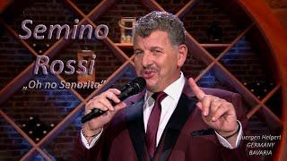 Semino Rossi - Oh no Senorita - | Schlager-Spass mit Andy Borg, 08.05.2021