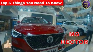 MG Hector First SUV Of MG Motors In India Here's Top 5 Things You Need To Know