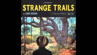 The Yawning Grave- Lord Huron