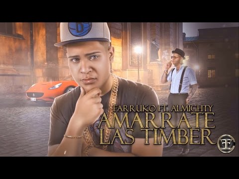 Almighty - Amarrate Las Timber (ft. Farruko) [Lyric Video]