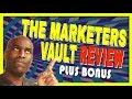 The Marketers Vault Review   Members Area and Product Overview   Real World Bonuses