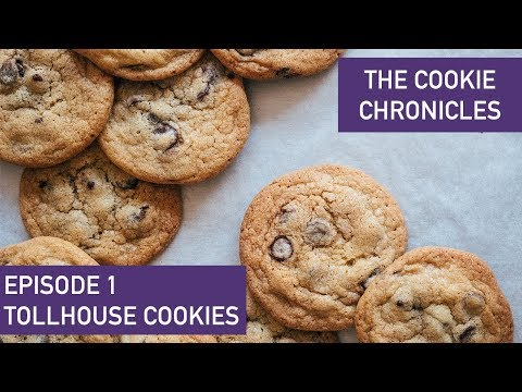 Classic Toll House Cookie Recipe - Cookie Chronicles Ep 1 - In Partnership With Guittard Chocolate