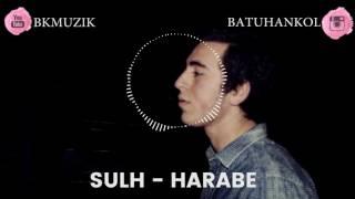 Sulh - Harabe