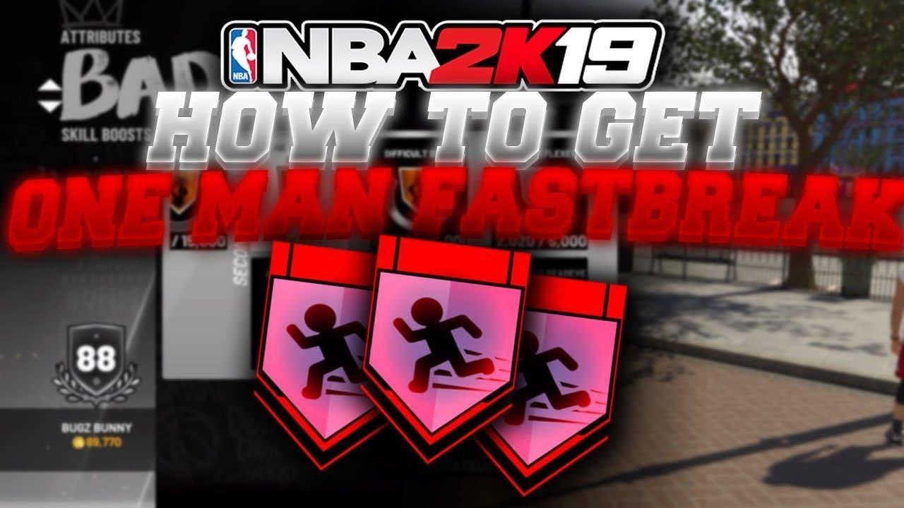 One Man Fast Break Badge | NBA 2KW | NBA 2K20 News | NBA 2K20 Tips