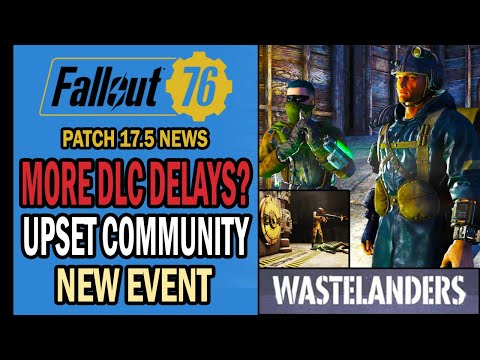 Fallout 76 News - Further Wastelanders Delays? New Event, Upset Players, More Griefers & More