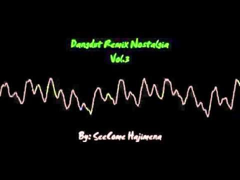 Dangdut Mix Nostalgia vol 3