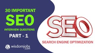 TOP 15 Search Engine Optimization (SEO) Interview Questions and Answers 2019 Part-1 | WisdomJobs