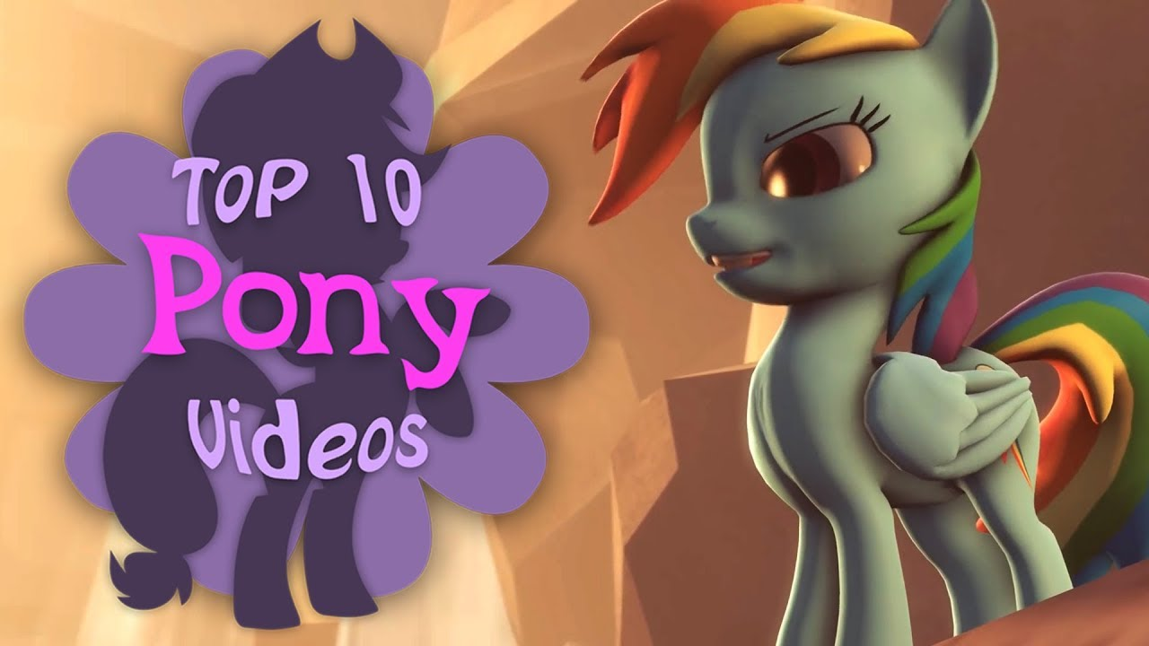The Top 10 Pony Videos Of May 2018