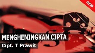 Mengheningkan Cipta - New Aransemen [Instrumental + Lirik]