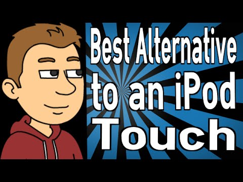 Best Alternative to an iPod Touch