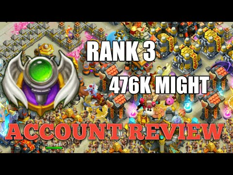 RANK 3 476K MIGHT ACCOUNT REVIEW CASTLE CLASH !