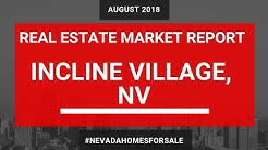 Incline Village Real Estate Market Report August 2018 | Lake Tahoe Homes for Sale