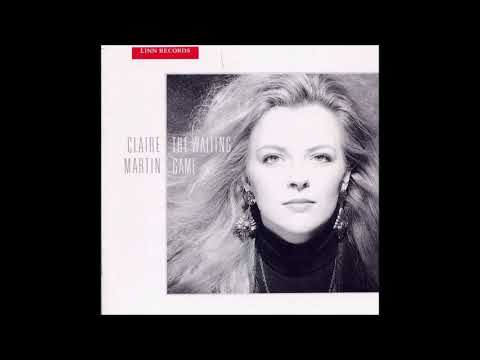 Claire Martin -  Everything Happens to Me Mp3
