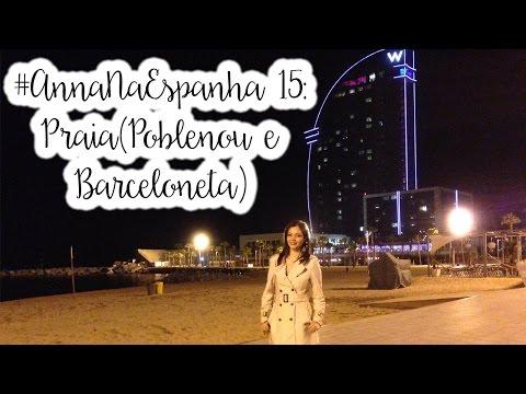 #AnnaNaEspanha 15: Praia (Poblenou e Barceloneta)