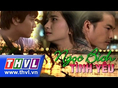 THVL | Ngọc bích tình yêu - Tập 36