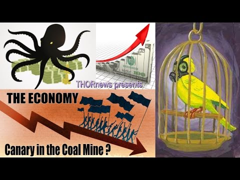 The Economy - Big Trouble? Canary in the Coal Mine?
