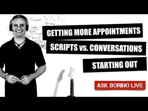 Getting More Appointments - Scripts vs. Dialogs - Starting Out - Borino Real Estate Coaching Q&A