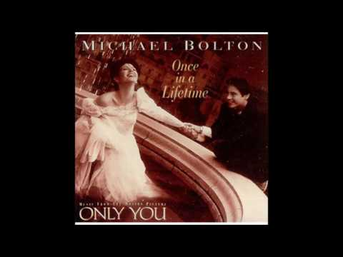 Michael Bolton - Once In A Lifetime