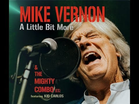 """MIKE VERNON & THE MIGHTY COMBO (es) """"Come On Home"""""""