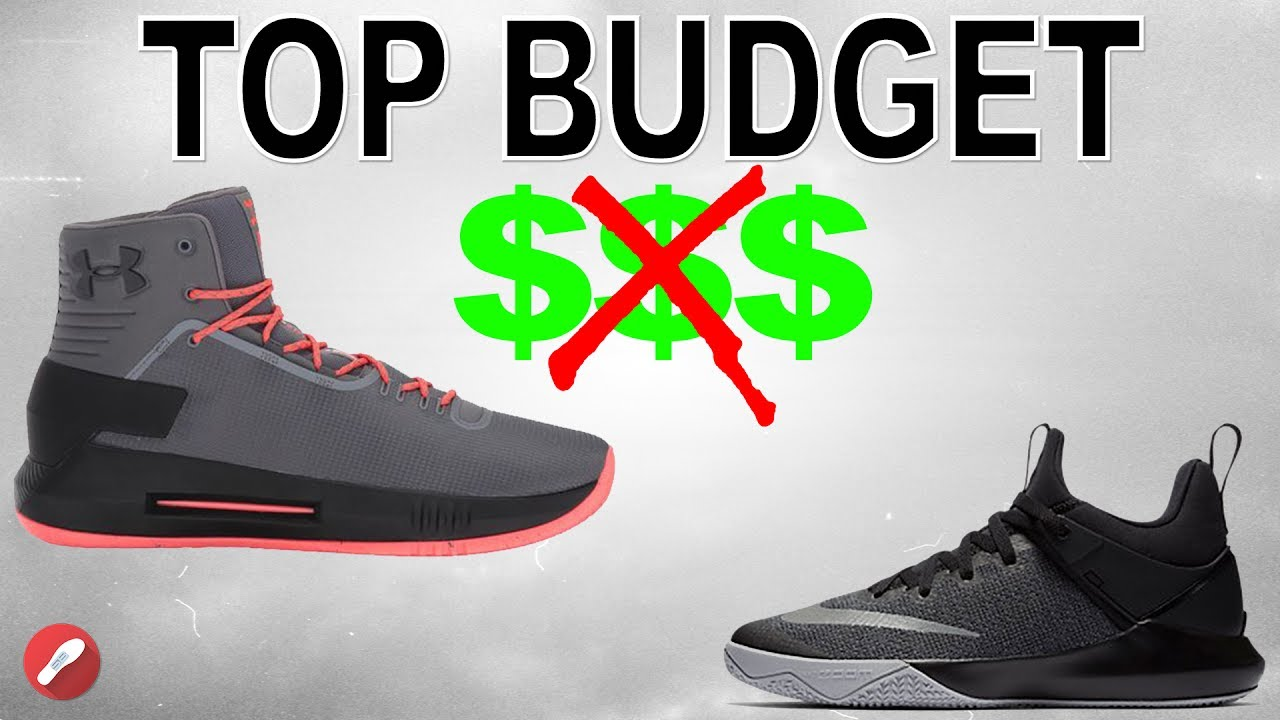 Best Budget Model Basketball Shoes 2017